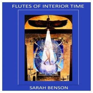 Jonathan Goldman with Sarah Benson - Flutes of Interior Time